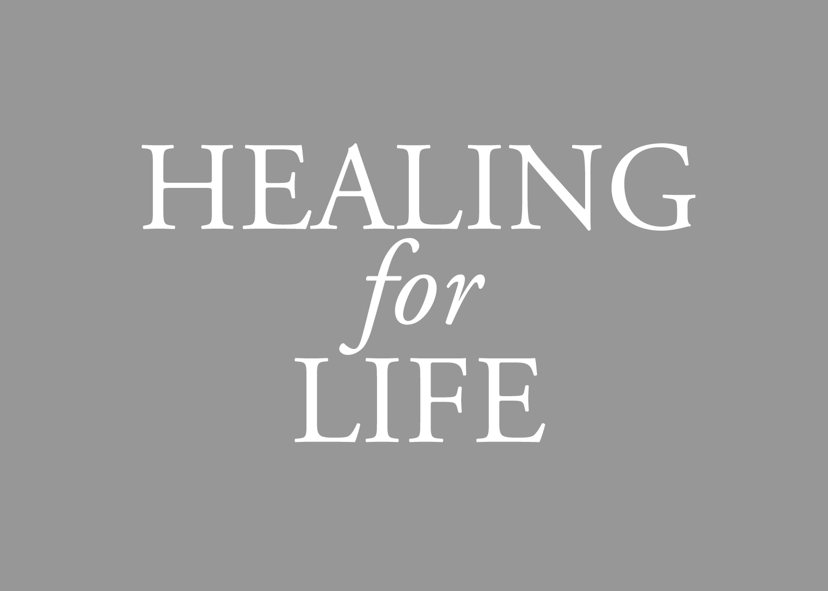 Healing for Life Publication, Graphic Design